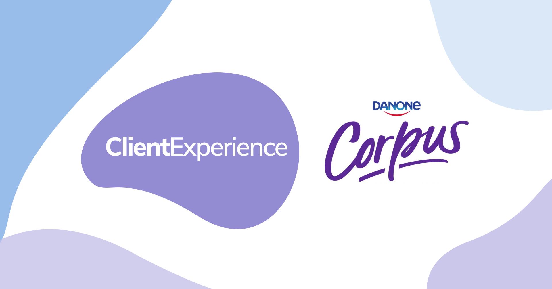 Client Experience: Corpus Danone