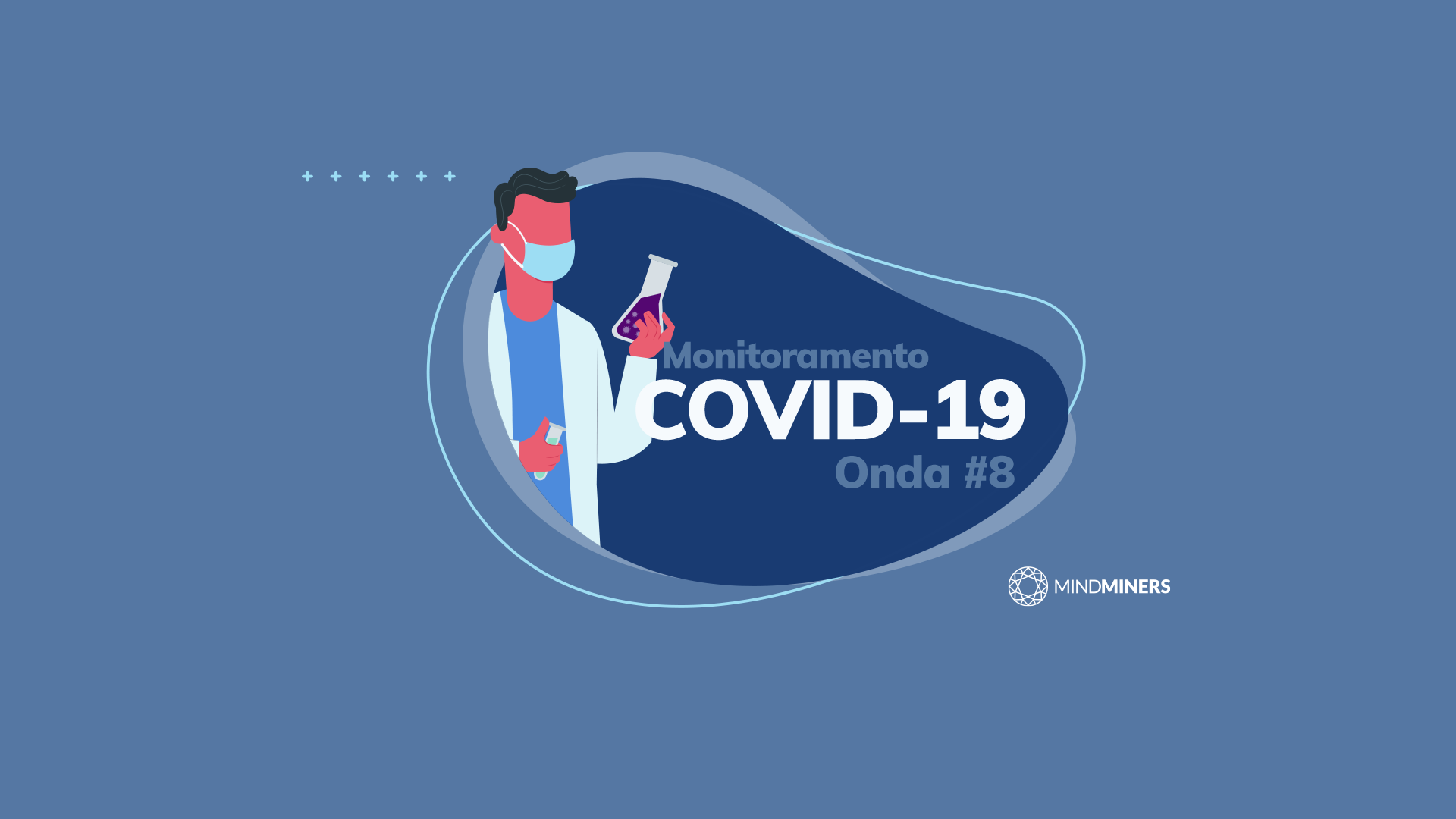 Monitoramento COVID-19: 8ª onda