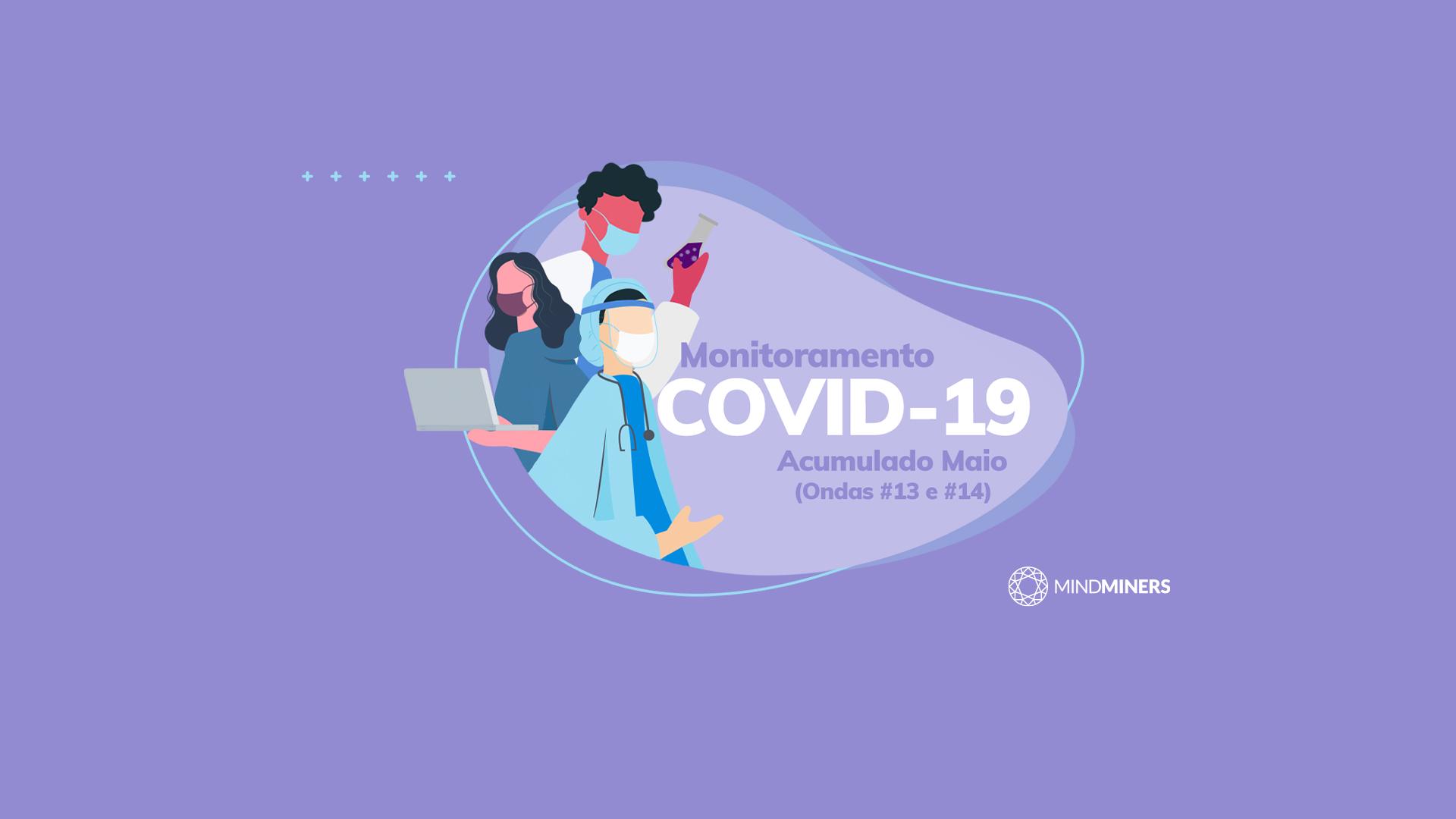 Monitoramento COVID-19: 13ª e 14ª ondas