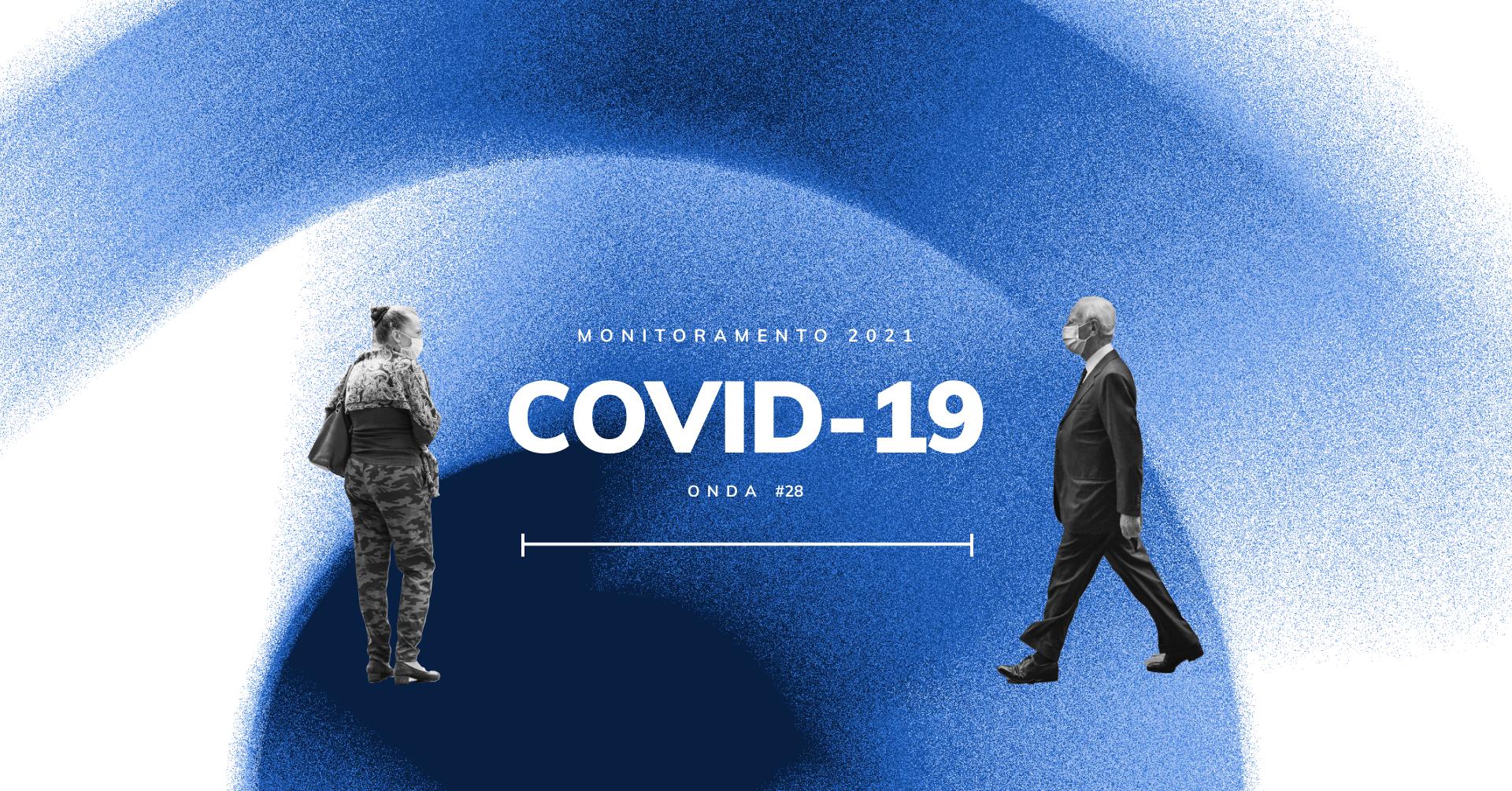 Monitoramento COVID-19: 28ª onda