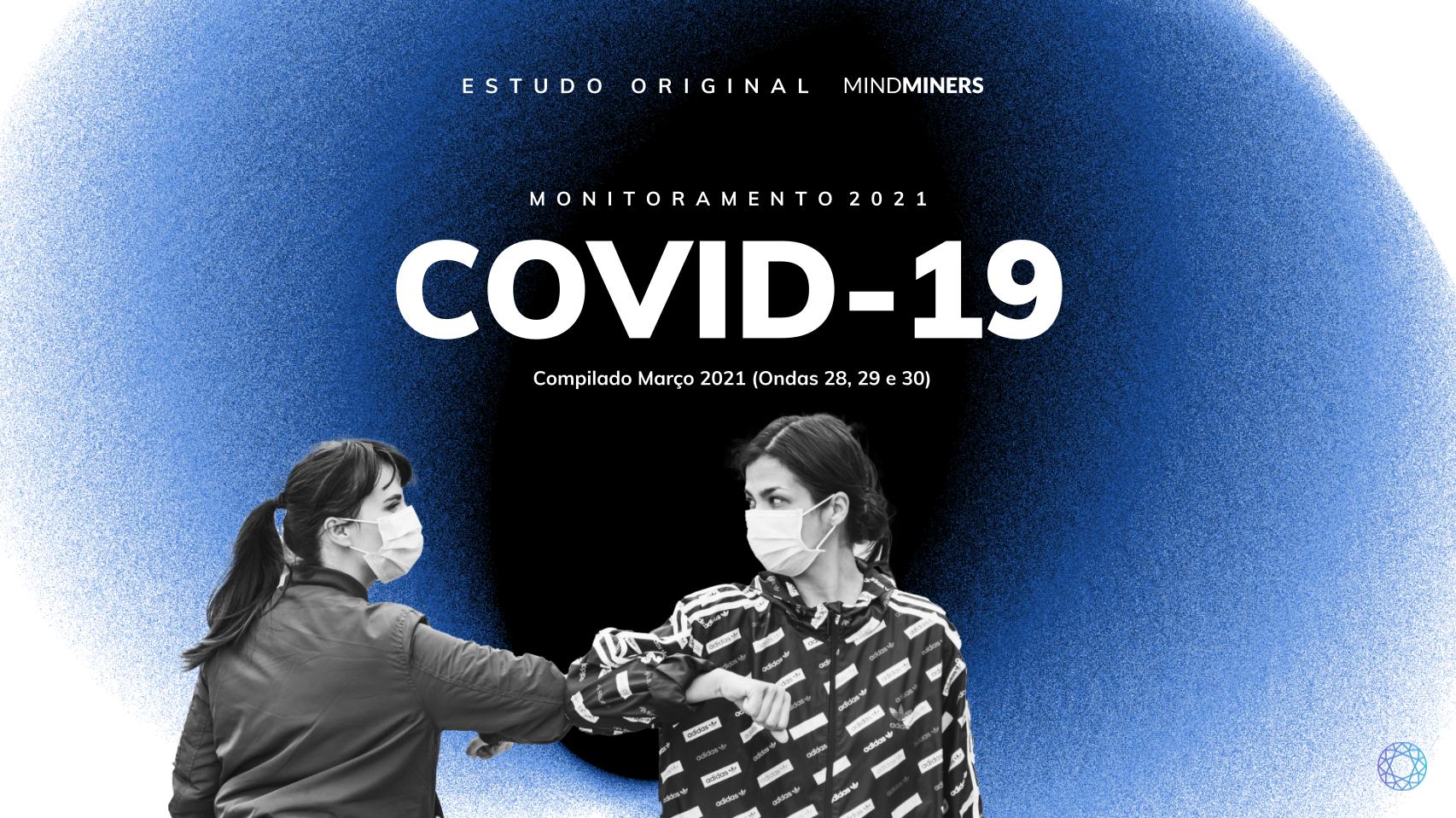 Monitoramento COVID-19: Março de 2021